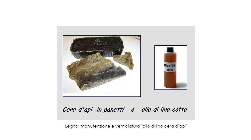 """Legno: manutenzione e verniciatura """"olio di lino cera d'api"""""""