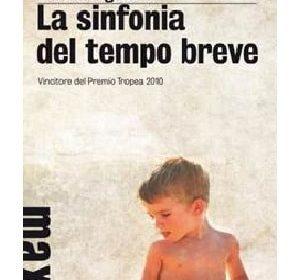 """Mattia Signorini. """"La sinfonia del tempo breve"""": storia ed immagini evocative"""