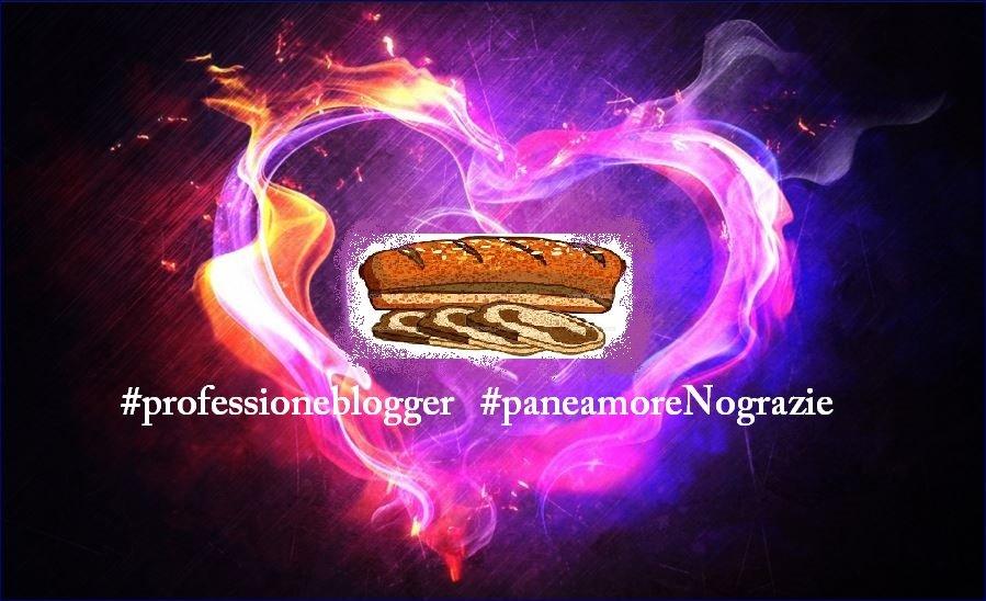 Professione #blogger: non di solo pane e amore