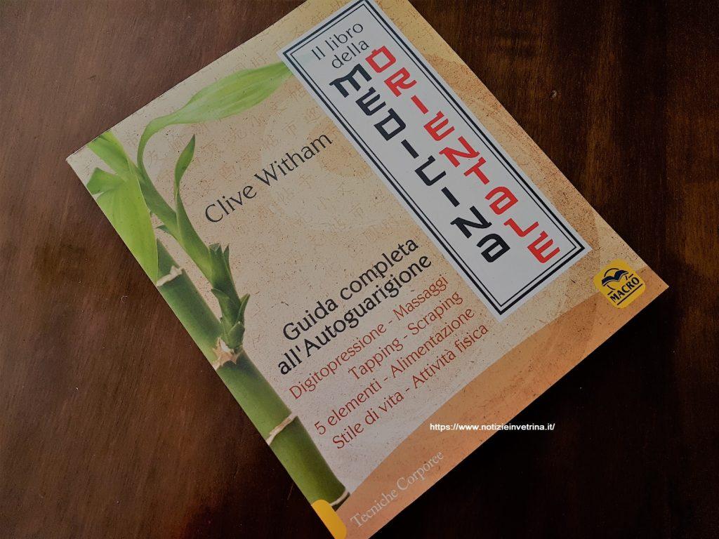 La medicina orientale: guida completa all'autoguarigione
