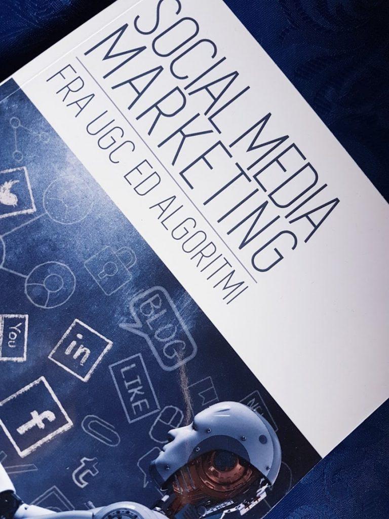 Social Media Marketing fra UGC ed algoritmi di Alessandro de Luyk