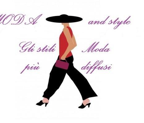 Gli stili di moda più usati: qual'è il tuo preferito?