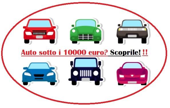 Auto sotto i 10000 euro i 10 modelli migliori