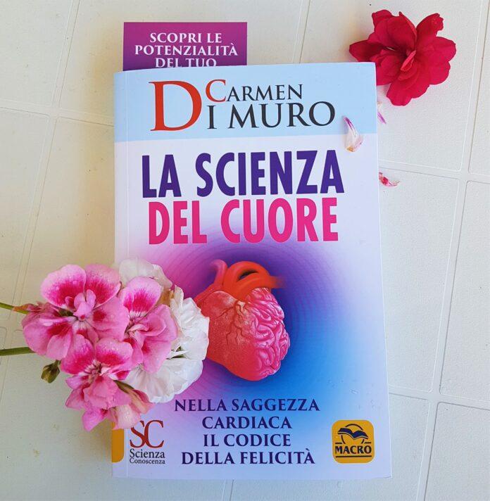 La scienza del cuore secondo il libro di Carmen di Mauro
